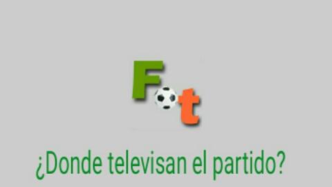 ¿Donde televisan el partido? Con FubolTele tendrás esa información y mucho mas