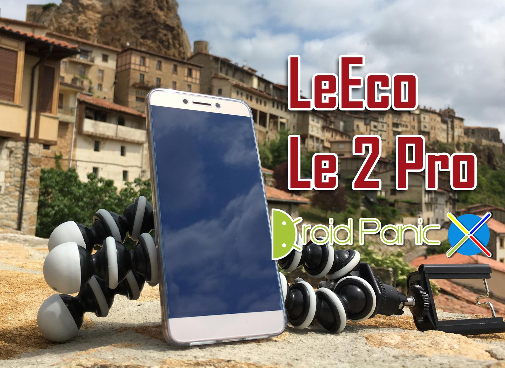 Analizamos el LeEco Le 2 Pro, 10 núcleos de procesador y cámara de 21MPx